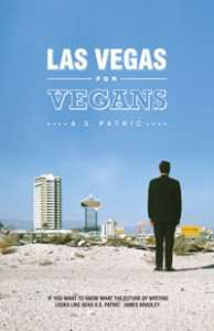 Las Vegas for Vegans by A S Patric
