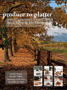 Produce to Platter - Yarra Valley and The Dandenongs - George and Wilson