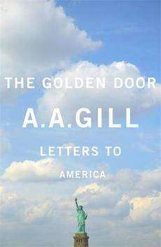 Book Review – THE GOLDEN DOOR by A A Gill