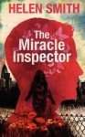 The Miracle Inspector by Helen Smith