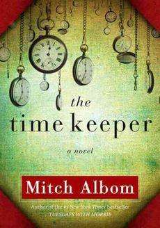 Book Review – THE TIME KEEPER by Mitch Albom