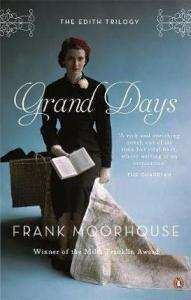 Grand Days Frank Moorhouse, Review