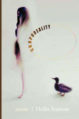 Corporeality by Hollis Seamon