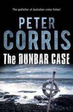 The Dunbar Case by Peter Corris