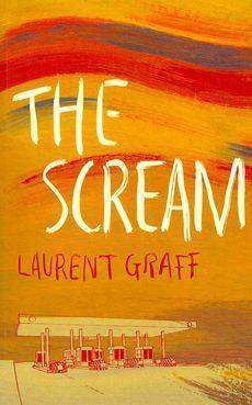 THE SCREAM by Laurent Graff, Book Review