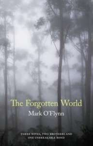 The Forgotten World by Mark O'Flynn