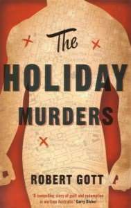 The Holiday Murders by Robert Gott