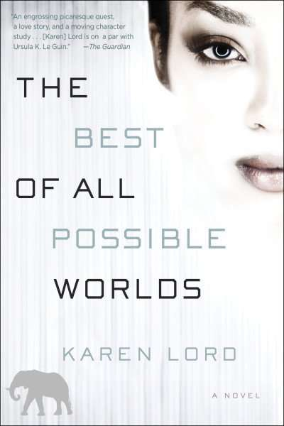 The Best of All Possible Worlds by Karen Lord, Review: Captivating