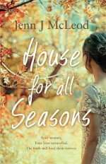 House for all Seasons by Jenn McLeod