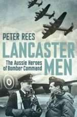 Lancaster Men by Peter Rees