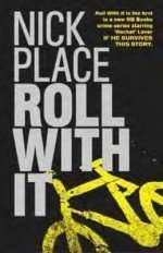 Roll With It by Nick Place