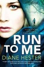Run to Me by Diane Hester