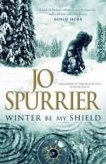 Winter By My Shield by Jo Spurrier