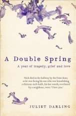A Double Spring by Juliet Darling