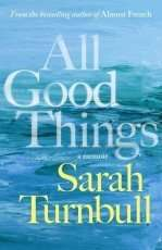 All Good Things by Sarah Turnbull