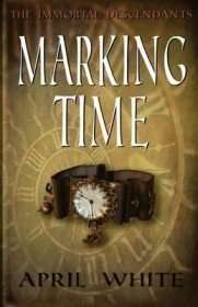MARKING TIME by April White, Book Review: Entertaining escape