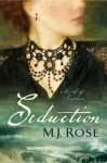 Seduction by M J Rose