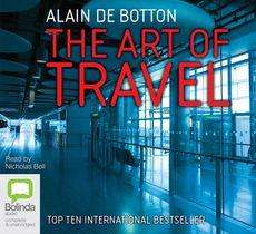The Art of Travel by Alain de Botton - audio