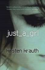 Just A Girl by Kirsten Krauth