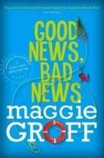 Book Review – GOOD NEWS BAD NEWS by Maggie Groff