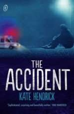The Accident by Kate Hendrick