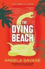 The Dying Beach by Angela Savage