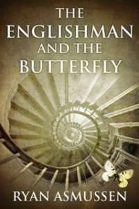 The Englishman and the Butterfly by Ryan Asmussen