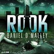 The Rook by Daniel O'Malley - audio