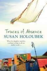 Traces of Absence by Susan Holoubek