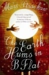 The Earth Hums in B Flat by Mari Strachan
