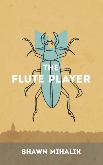 THE FLUTE PLAYER by Shawn Mihalik, Review: Deep whimsy