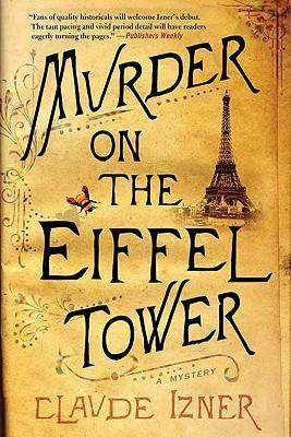 Book Review – MURDER ON THE EIFFEL TOWER by Claude Izner