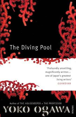 THE DIVING POOL by Yoko Ogawa, Book Review