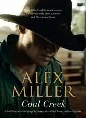 Coal Creek by Alex Miller