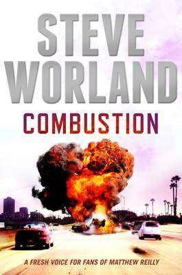 Book Review – COMBUSTION by Steve Worland