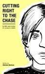 Cutting Right to the Chase Vol1 by Stefania Mattana