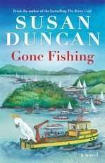 Gone Fishing by Susan Duncan