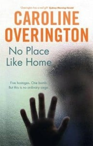 No Place Like Home by Caroline Overington