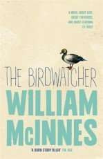 The Birdwatcher by William McInnes