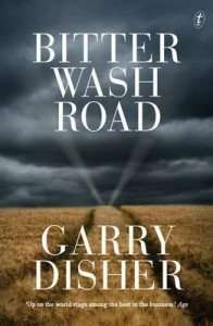Bitter Wash Road by Garry Disher