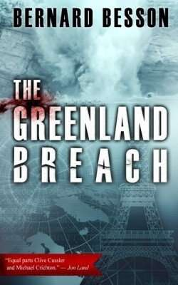 The Greenland Breach by Bernard Besson