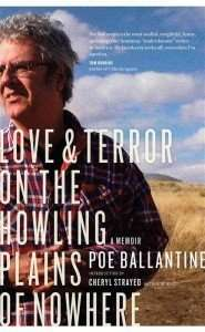 Love and Terror on the Howling Plains of Nowhere by Poe Ballantine