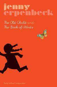 Book Review – THE BOOK OF WORDS by Jenny Erpenbeck