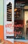 What Westerners Have for Breakfast, Five Years in Goa by John Mc Beath