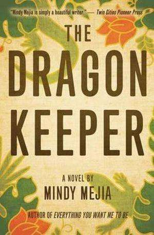 THE DRAGON KEEPER by Mindy Mejia, Book Review