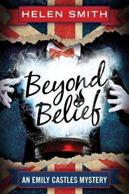 BEYOND BELIEF by Helen Smith, Book Review: A delightful romp