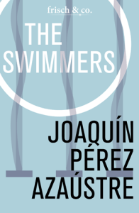 The Swimmers by Joaquin Perez Azaustre