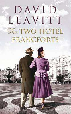 Book Review – THE TWO HOTEL FRANCFORTS by David Leavitt