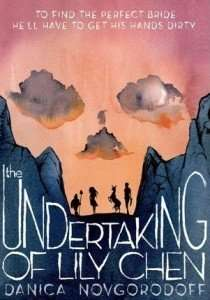 The Undertaking of Lily Chen by Danica Novgorodoff