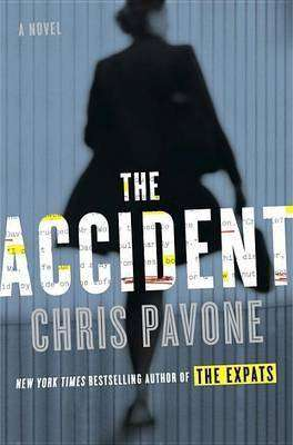 Book Review – THE ACCIDENT by Chris Pavone